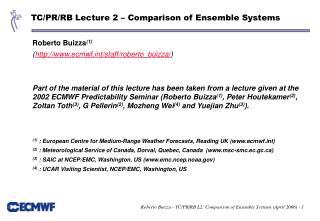 TC/PR/RB Lecture 2 – Comparison of Ensemble Systems