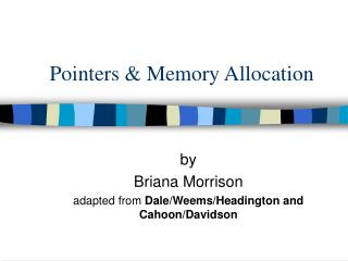 Pointers & Memory Allocation