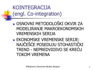 KOINTEGRACIJA (engl. Co-integration)