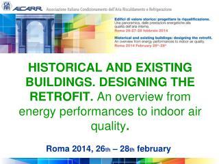 Roma 2014, 26 th – 28 th february
