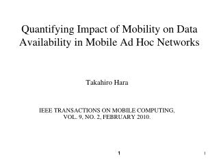 Quantifying Impact of Mobility on Data Availability in Mobile Ad Hoc Networks