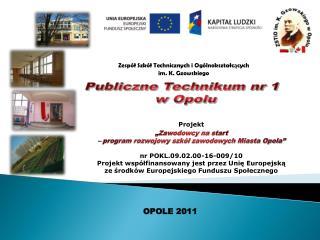 Publiczne Technikum nr 1 w Opolu