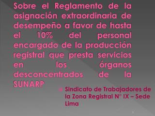 Sindicato de Trabajadores de la Zona Registral N° IX – Sede Lima