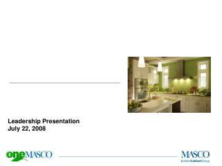 Leadership Presentation July 22, 2008