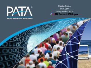 Martin Craigs PATA CEO 26 September 2014