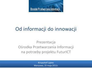 Od informacji do innowacji