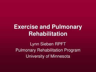 Exercise and Pulmonary Rehabilitation