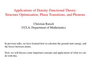 Applications of Density-Functional Theory: Structure Optimization, Phase Transitions, and Phonons