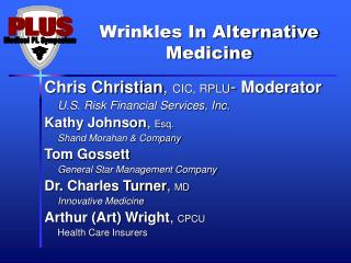 Wrinkles In Alternative Medicine