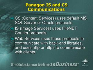 Panagon IS and CS Communications
