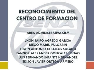 RECONOCIMIENTO DEL CENTRO DE FORMACION