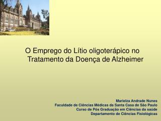 O Emprego do Lítio oligoterápico no Tratamento da Doença de Alzheimer