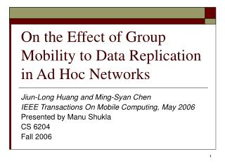 On the Effect of Group Mobility to Data Replication in Ad Hoc Networks