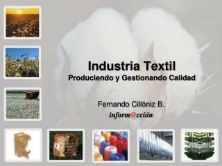 Industria Textil Produciendo y Gestionando Calidad
