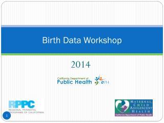 Birth Data Workshop