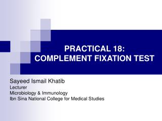PRACTICAL 18:  COMPLEMENT FIXATION TEST