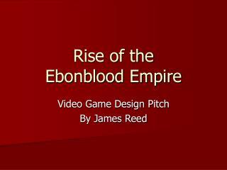 Rise of the Ebonblood Empire