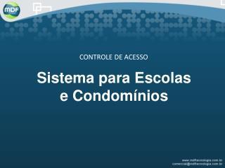 Sistema para Escolas e Condomínios