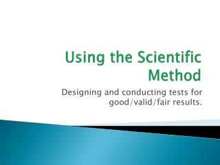 Using the Scientific Method