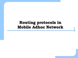 Routing protocols in  Mobile  Adhoc  Network