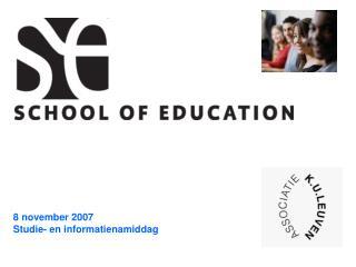 8 november 2007 Studie- en informatienamiddag