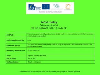 Léčivé rostliny Svět práce, 6. ročník VY_32_INOVACE_332 , 17 . sada, SP