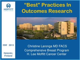 """""""Best"""" Practices In Outcomes Research"""