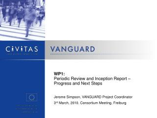 WP1: Periodic Review and Inception Report – Progress and Next Steps