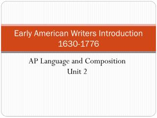 Early American Writers Introduction 1630-1776