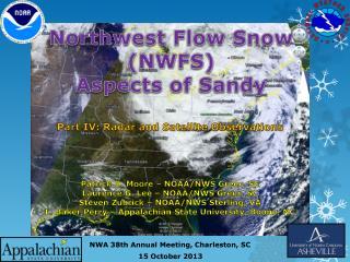 Northwest Flow Snow ( NW FS) Aspects of Sandy