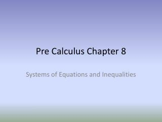 Pre Calculus Chapter 8