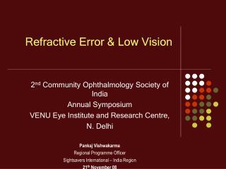 Refractive Error & Low Vision