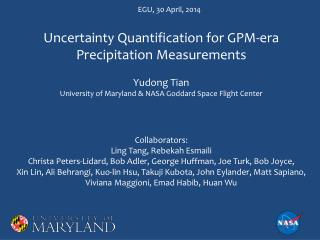 Uncertainty Quantification for GPM-era Precipitation Measurements Yudong Tian