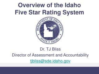 Overview of the Idaho  Five Star Rating System