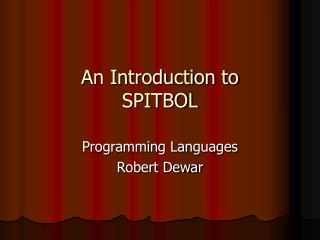 An Introduction to SPITBOL
