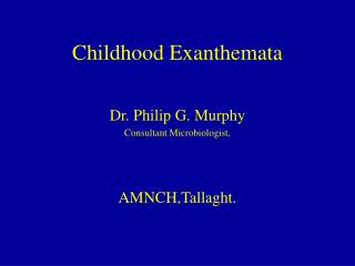 Childhood Exanthemata