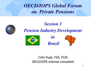 OECD/IOPS Global Forum on  Private Pensions