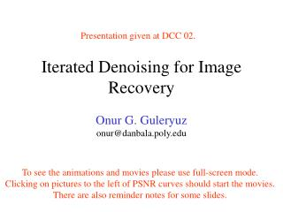 Iterated Denoising for Image Recovery