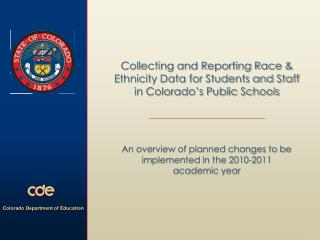 Collecting and Reporting Race & Ethnicity Data for Students and Staff in Colorado's Public Schools