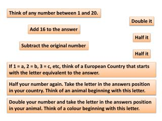 Think of any number between 1 and 20.