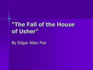 """""""The Fall of the House of Usher"""""""