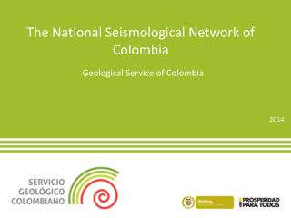The National Seismological Network of Colombia