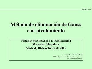 Método de eliminación de Gauss con pivotamiento