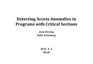 Detecting Access Anomalies in Programs with Critical Sections
