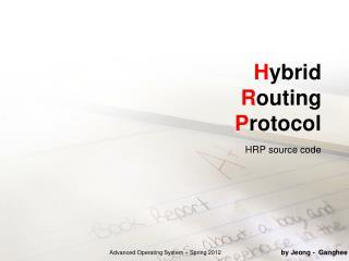 H ybrid R outing P rotocol