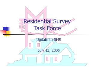Residential Survey Task Force