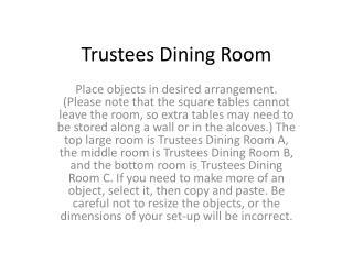 Trustees Dining Room