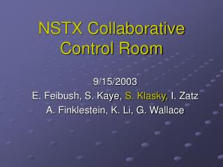 NSTX Collaborative Control Room