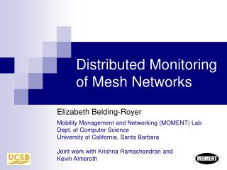 Distributed Monitoring of Mesh Networks