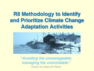 R8 Methodology to Identify and Prioritize Climate Change Adaptation Activities